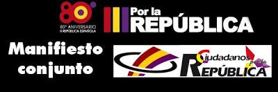 14 de Abril de 2011. Manifiesto conjunto de las organizaciones estatales de Unidad Cívica por la República y Ciudadanos por la República